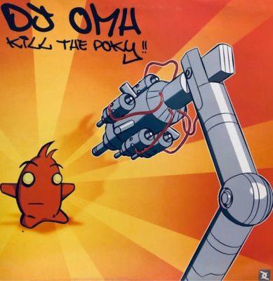 DJ Omh – Kill The Poky