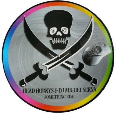 Head Hornys DJ Miguel Serna – Something Real