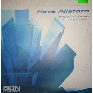 Rave Allstars Braucht Ihr Mehr Noch Mehr Extended