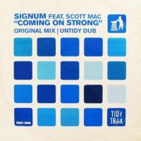 Imagen representativa del temazo Signum Feat Scott Mac – Coming On Strong