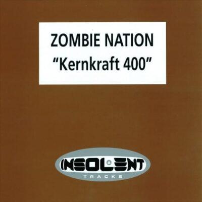 Zombie Nation – Kernkraft 400