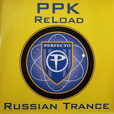PPK – Reload Russian Trance
