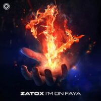 Portada del temazo Zatox – I'm On Faya