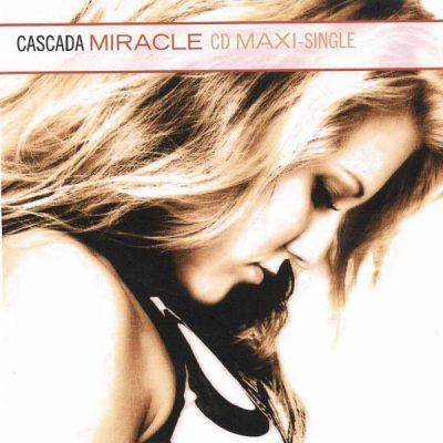 Cascada – Miracle