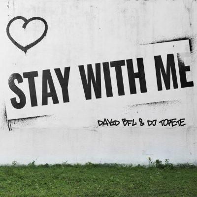 Torete David BFL Stay With Me Klubb 2021